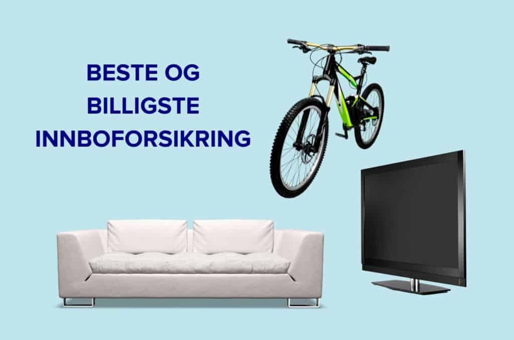 Beste og billigste innboforsikring på lyseblå bakgrunn med sofa sykkel og TV